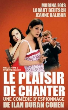 Le plaisir de chanter (2008)