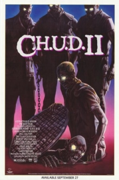 C.H.U.D. II: Bud the Chud (1989)
