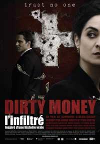 Dirty money, l'infiltré (2008)