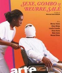 Sexe, gombo et beurre salé (2008)