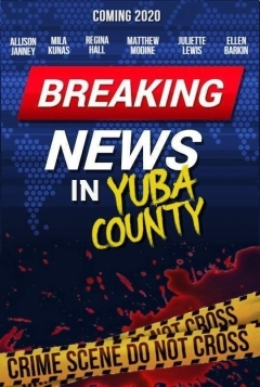 Breaking News in Yuba County (2021)