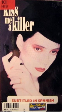 Kiss Me a Killer (1991)