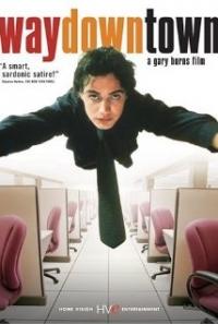 Waydowntown (2000)
