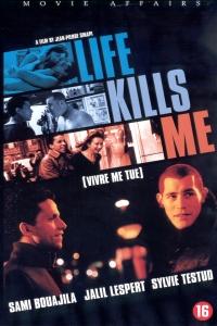 Vivre me tue (2002)