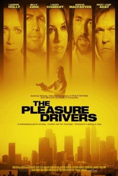 The Pleasure Drivers (2005)