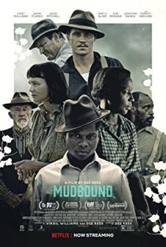 Mudbound Trailer
