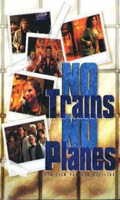 No Trains No Planes (1999)
