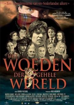 Woeden der gehele wereld, Het (2006)