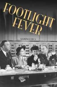 Footlight Fever (1941)