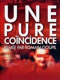 Une pure coïncidence (2002)