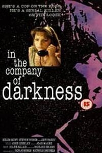 In the Company of Darkness (1993)