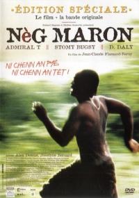 Nèg maron (2004)