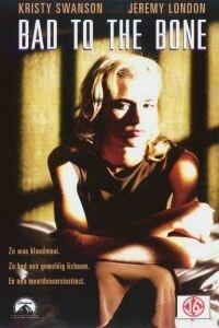 Bad to the Bone (1997)