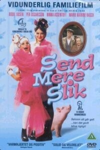 Send mere slik (2001)