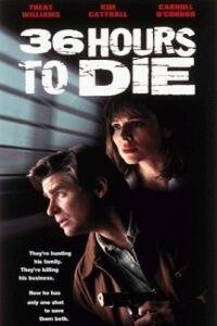 36 Hours to Die (1999)