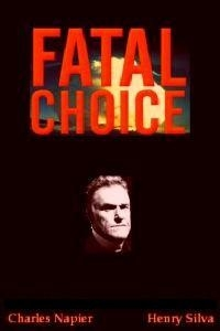 Fatal Choice (1995)