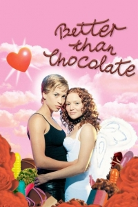 Better Than Chocolate (1999)