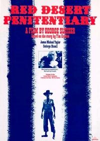 Red Desert Penitentiary (1985)