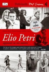 Elio Petri... appunti su un autore (2005)
