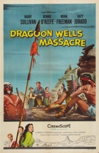 Dragoon Wells Massacre (1957)