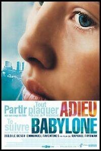 Adieu Babylone (2001)
