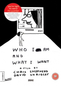 Who I Am and What I Want (2005)