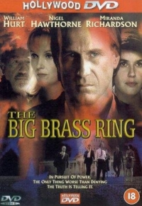 The Big Brass Ring (1999)