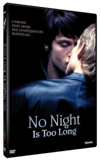 No Night Is Too Long (2002)