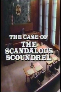Perry Mason: The Case of the Scandalous Scoundrel (1987)
