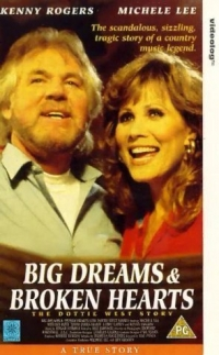 Big Dreams & Broken Hearts: The Dottie West Story (1995)