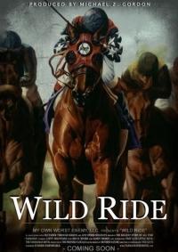 A Wild Ride (2010)