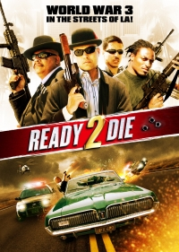 Ready to Die (2010)