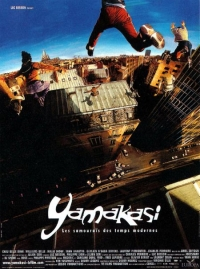 Yamakasi - Les samouraïs des temps modernes (2001)