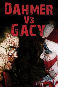 Dahmer vs. Gacy (2010)