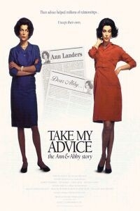 Take My Advice: The Ann and Abby Story (1999)