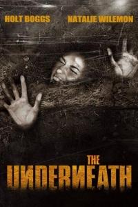 The Underneath (2012)