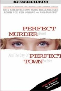 Perfect Murder, Perfect Town: JonBenét and the City of Boulder (2000)