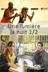 Une lumière dans la nuit (2008)