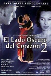 Lado oscuro del corazón 2, El (2001)