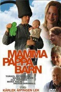Mamma, pappa, barn (2003)