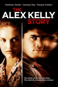 Crime in Connecticut: The Story of Alex Kelly (1999)