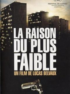 La raison du plus faible (2006)