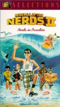 Revenge of the Nerds II: Nerds in Paradise