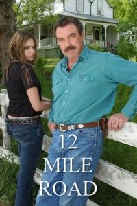 Twelve Mile Road (2003)