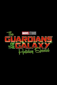 The Guardians of the Galaxy Holiday Special (2022)
