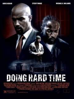 Doing Hard Time (2004)