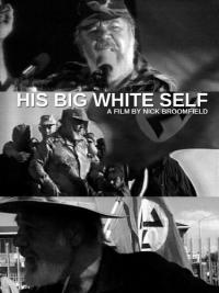 His Big White Self (2006)