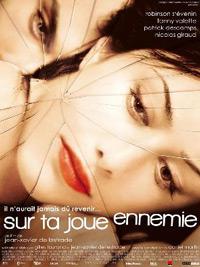 Sur ta joue ennemie (2008)