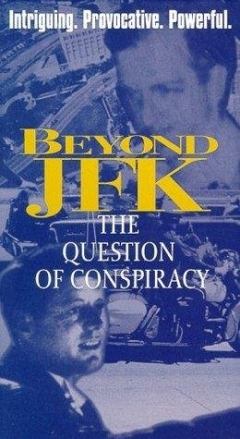 Beyond 'JFK': The Question of Conspiracy (1992)