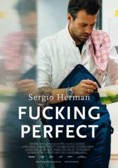Sergio Herman, Fucking Perfect poster